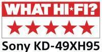 Sony KD49XH9505BU What Hi-Fi 5 Star Review