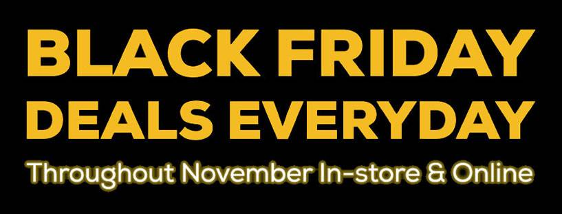 Black Friday Deals Throughout November